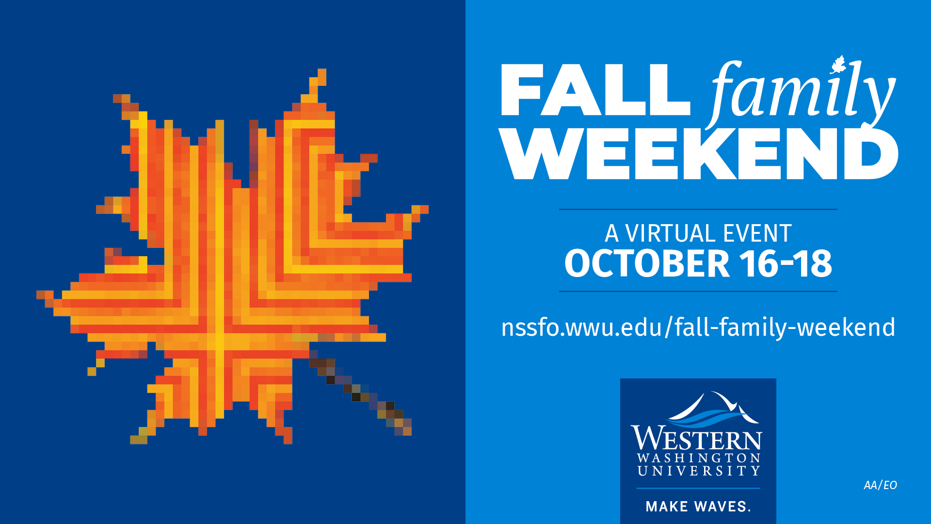 Fall Family Weekend, October 16-18